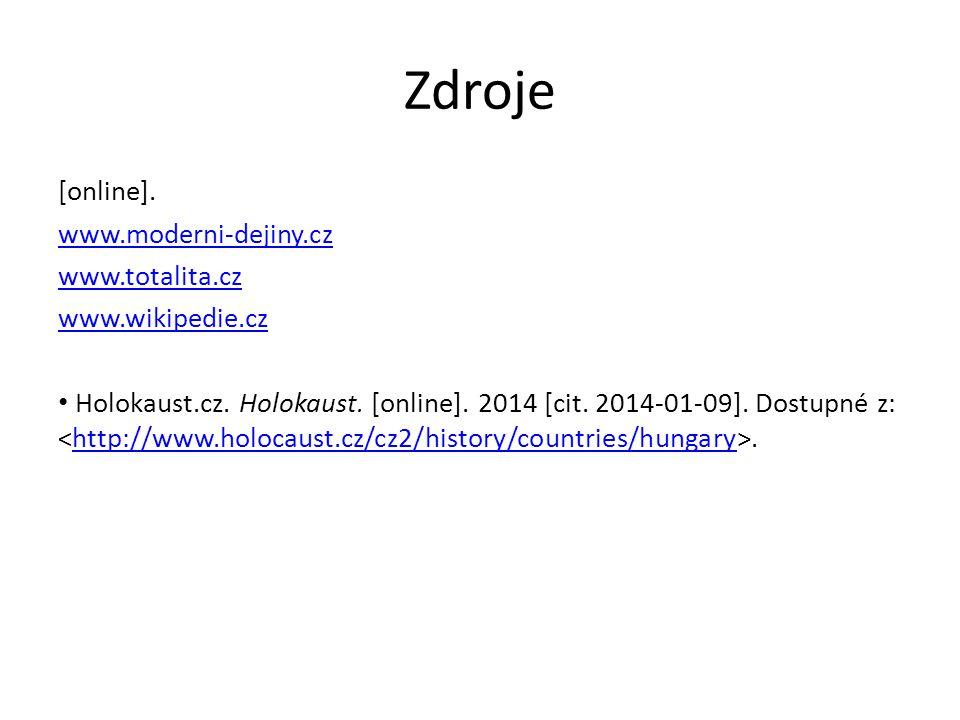 Zdroje [online]. www.moderni-dejiny.cz www.totalita.cz